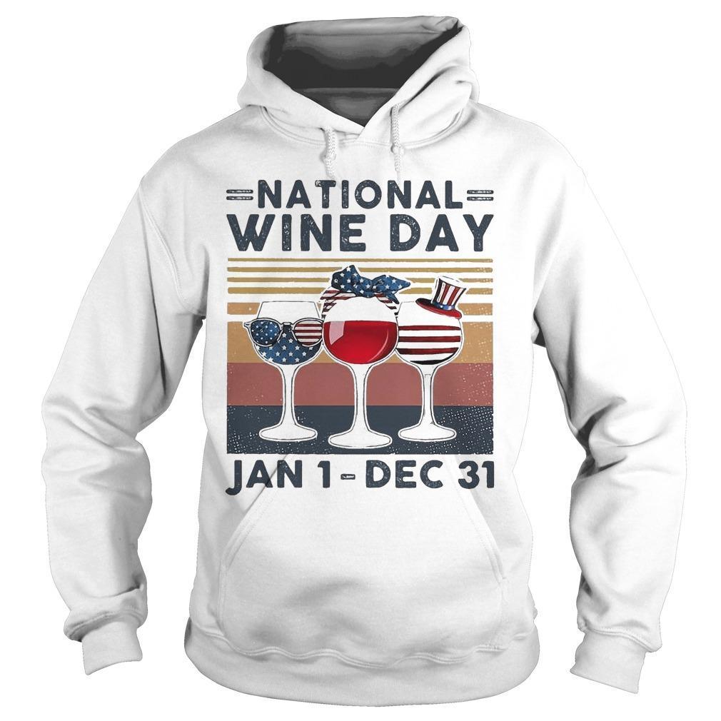 Vintage National Wine Day Jan 1 Dec 31 Hoodie