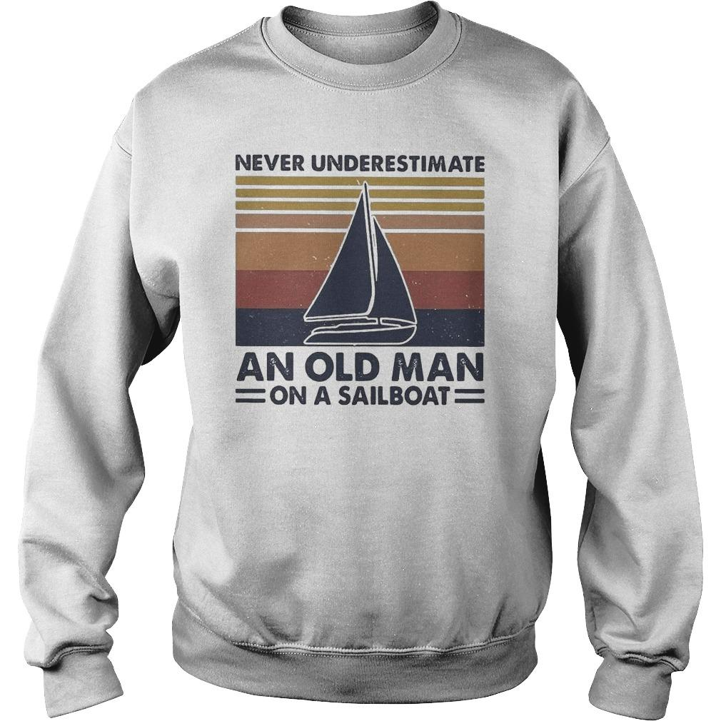 Vintage Never Underestimate An Old Man On A Sailboat Sweater
