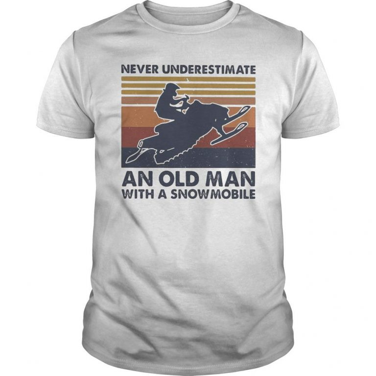 Vintage Never Underestimate An Old Man With A Snowmobile Shirt