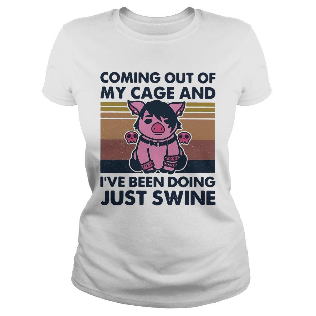 Vintage Pig Coming Out Of My Cage And I've Been Doing Just Swine Longsleeve
