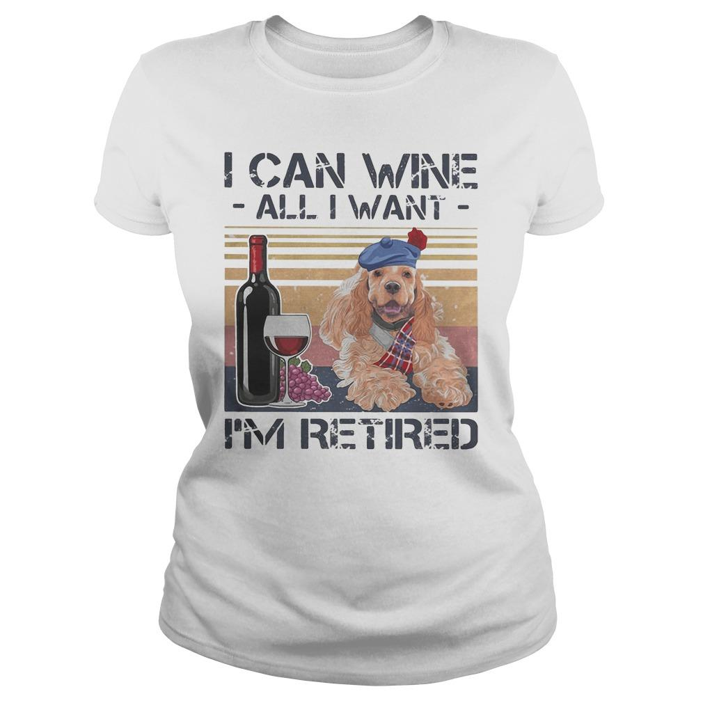 Vintage Poodle I Can Wine All I Want I'm Retired Longsleeve