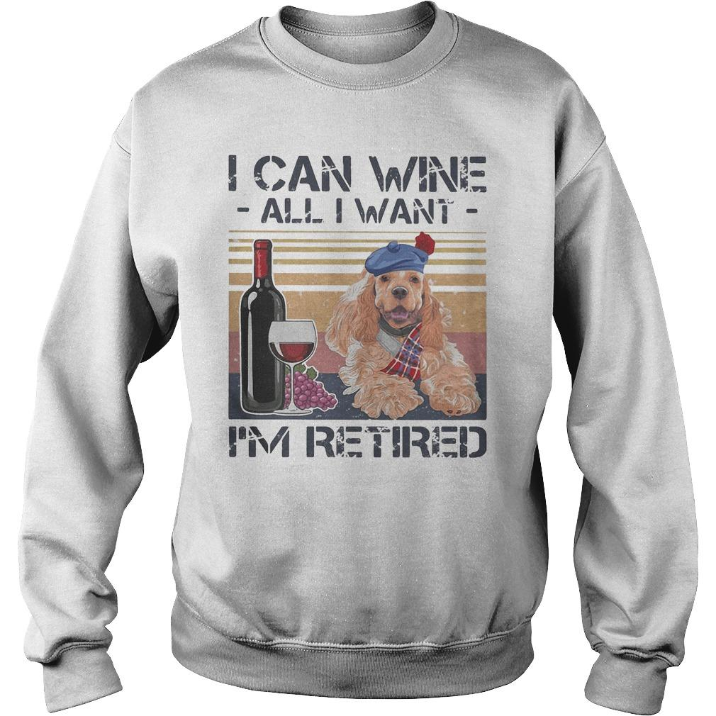 Vintage Poodle I Can Wine All I Want I'm Retired Sweater