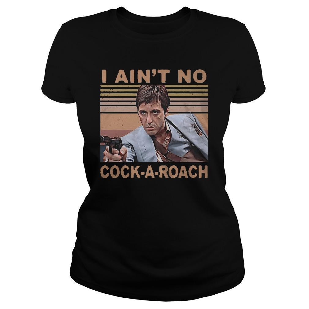 Vintage Scarface Tony Montana I Ain't No Cock A Roach Longsleeve