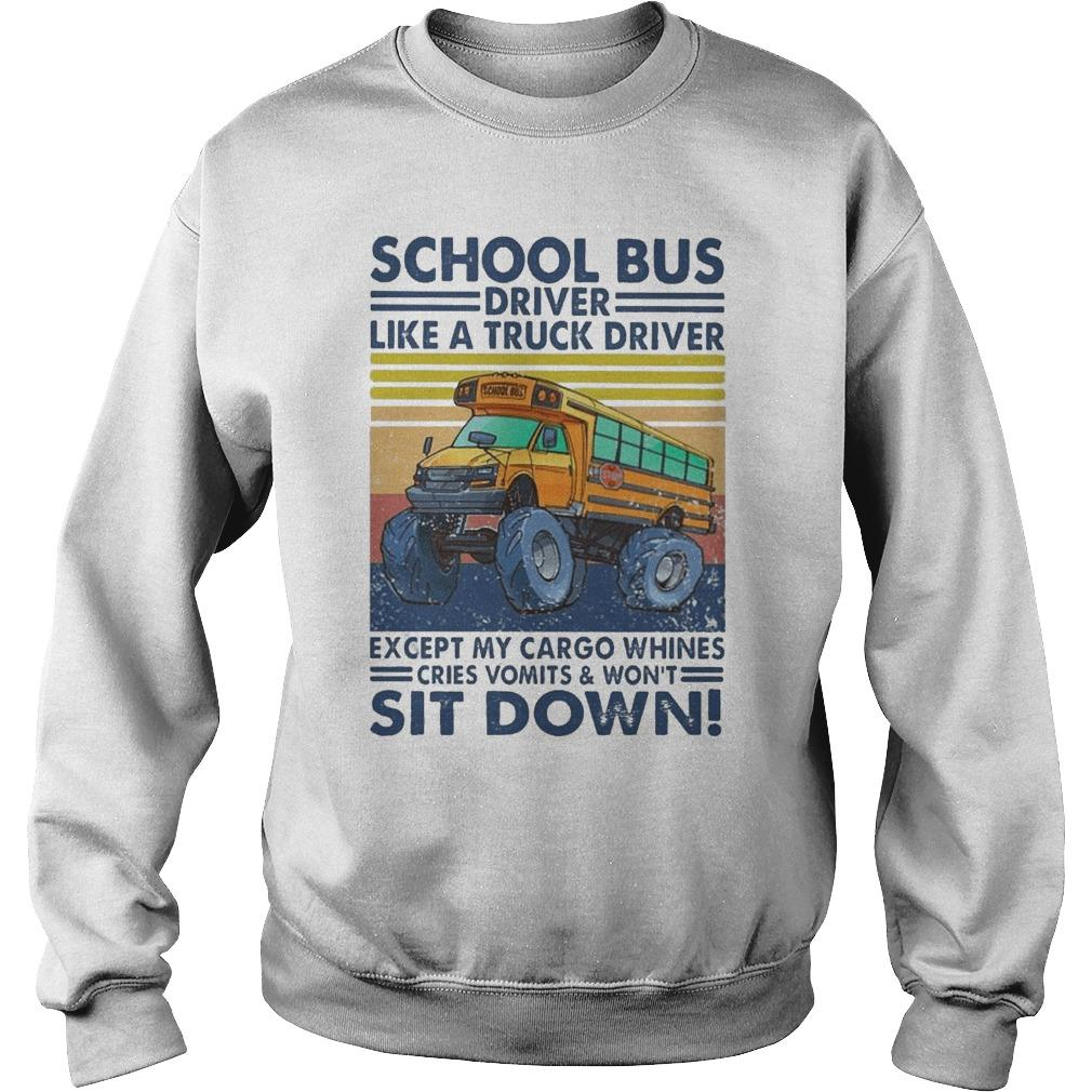 Vintage School Bus Driver Like A Truck Driver Sit Down Sweater