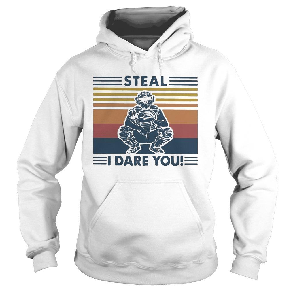 Vintage Steal I Dare You Hoodie
