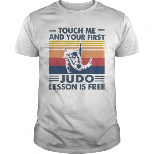 Vintage Touch Me And Your First Karate Lesson Is Free Shirt