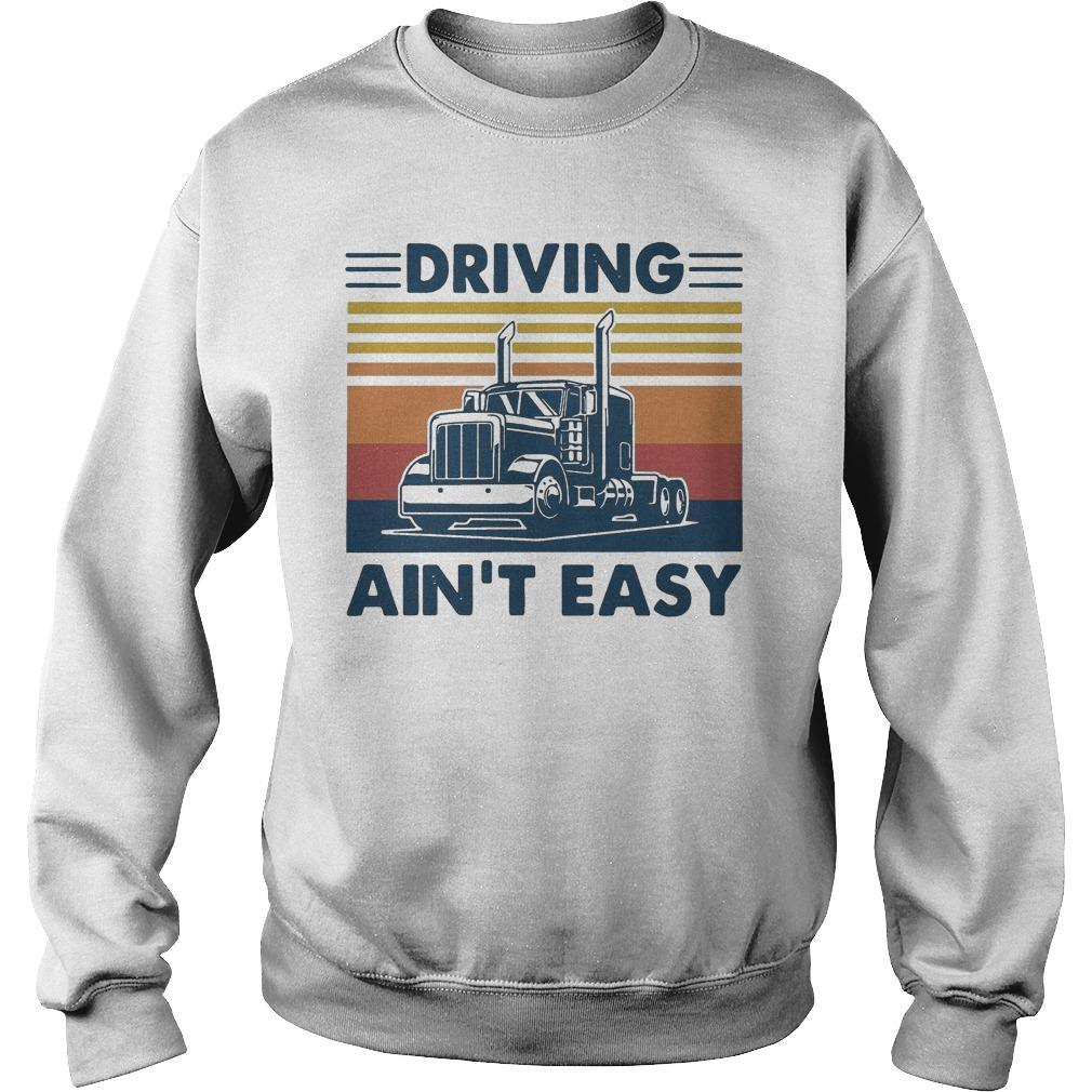 Vintage Truck Driving Ain't Easy Sweater
