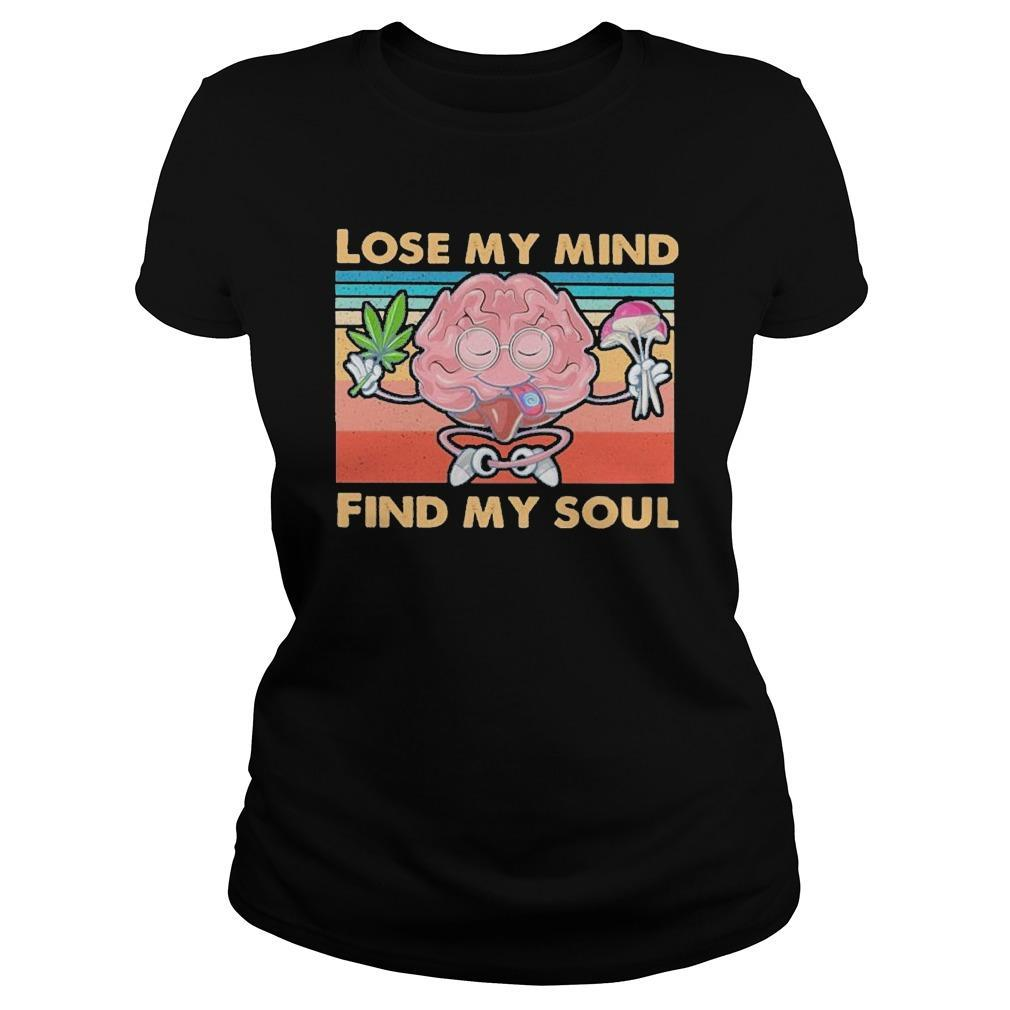Vintage Weed Lose My Mind Find My Soul Hoodie