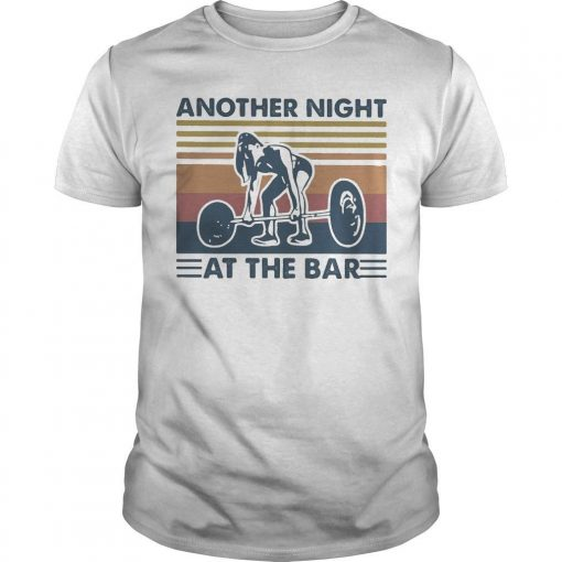 Vintage Weightlifting Another Night At The Bar Shirt