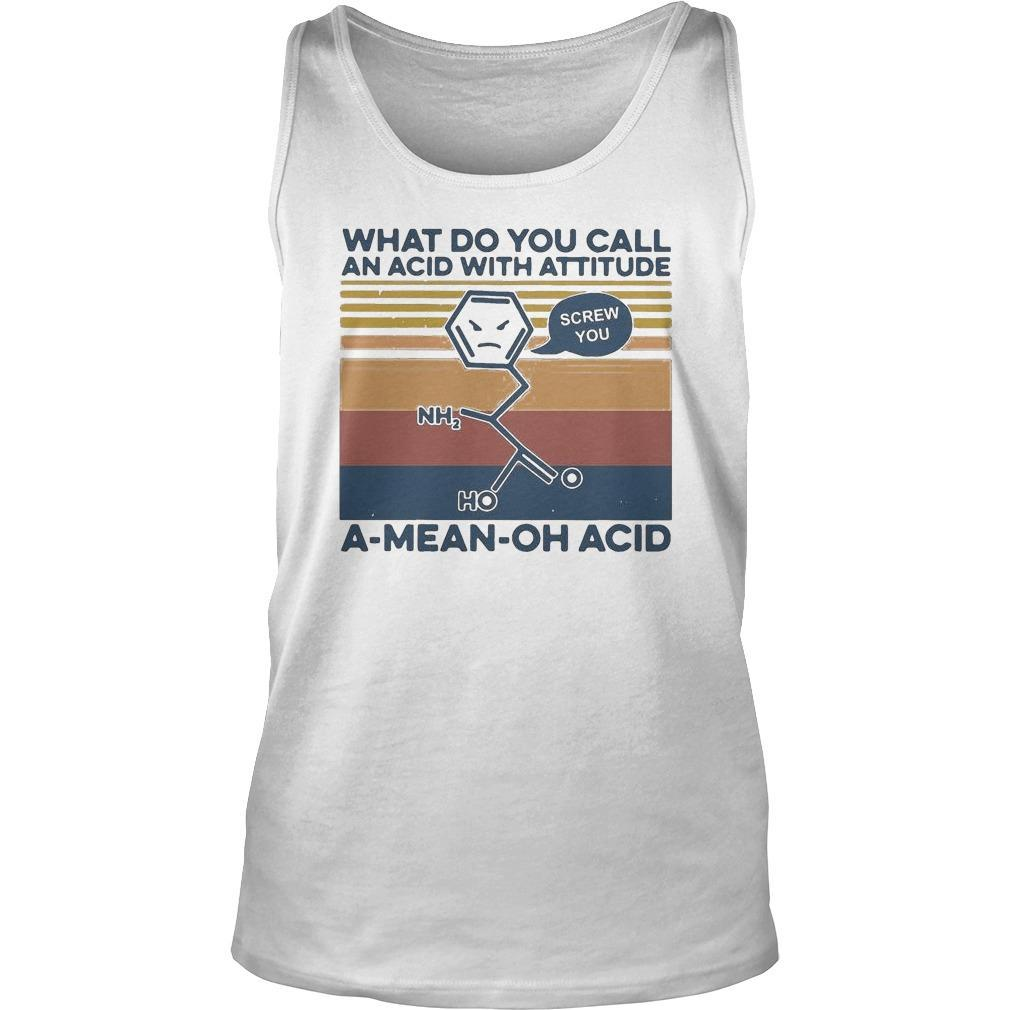 Vintage What Do You Call An Acid With Attitude A Mean Oh Acid Tank Top