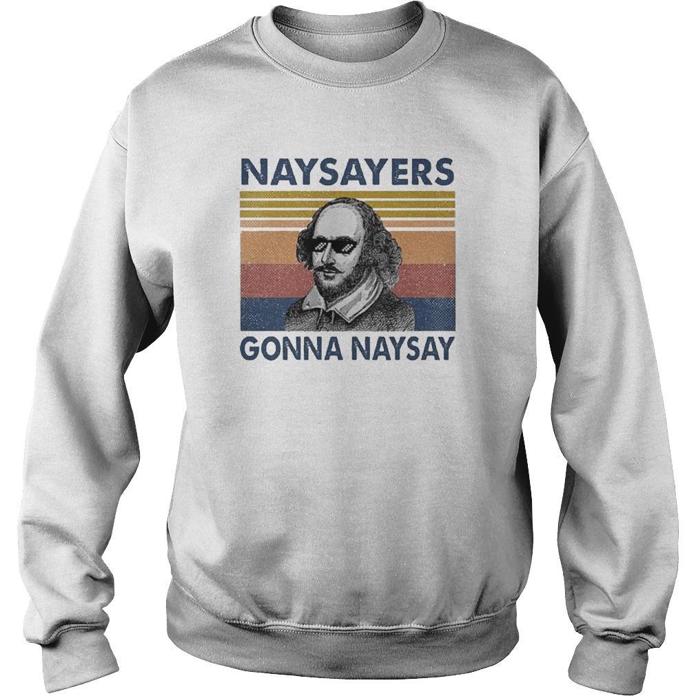 Vintage William Shakespeare Naysayers Gonna Naysay Sweater