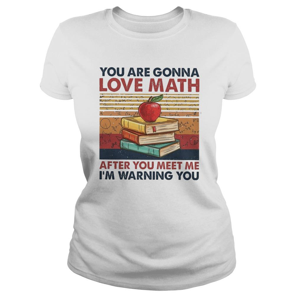 Vintage You Are Gonna Love Math After You Meet Me I'm Warning You Longsleeve