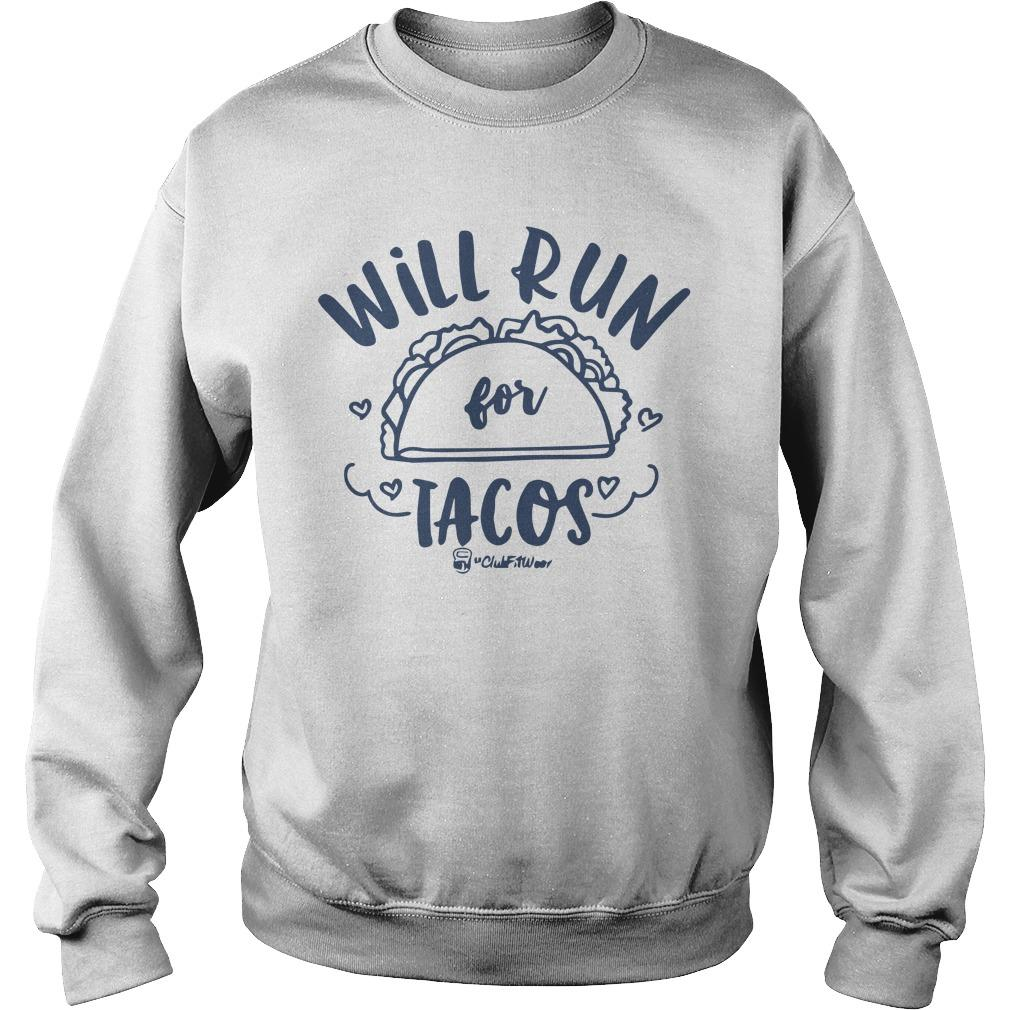 Will Run For Tacos Sweater