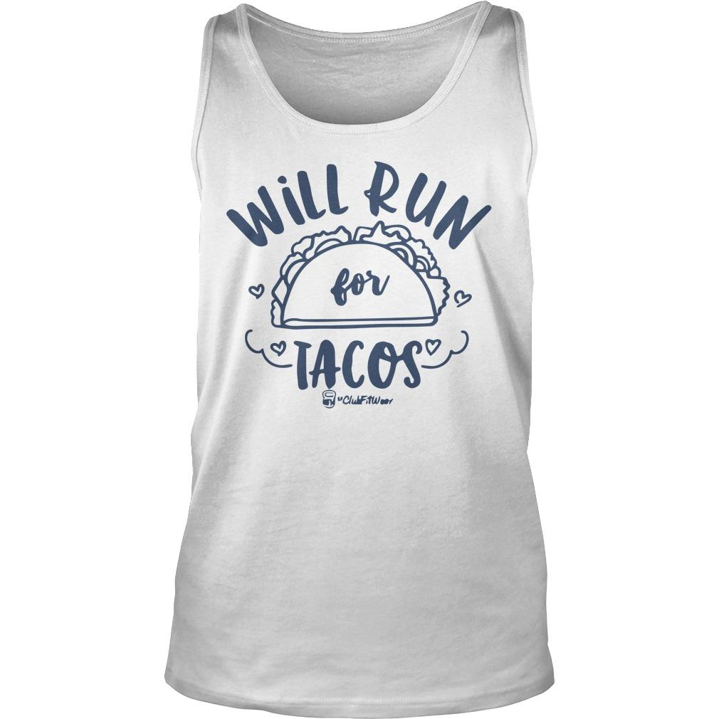 Will Run For Tacos Tank Top