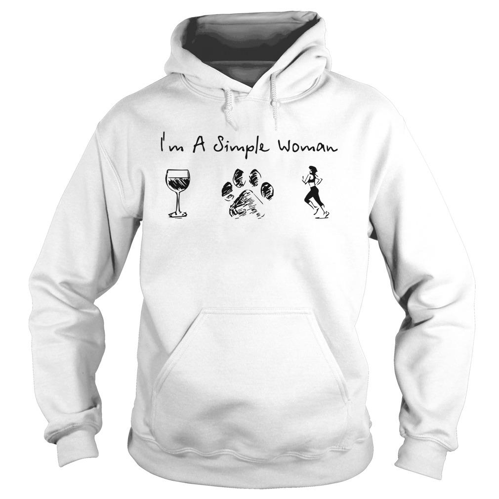 Wine Dog Paw Running I'm A Simple Woman Hoodie
