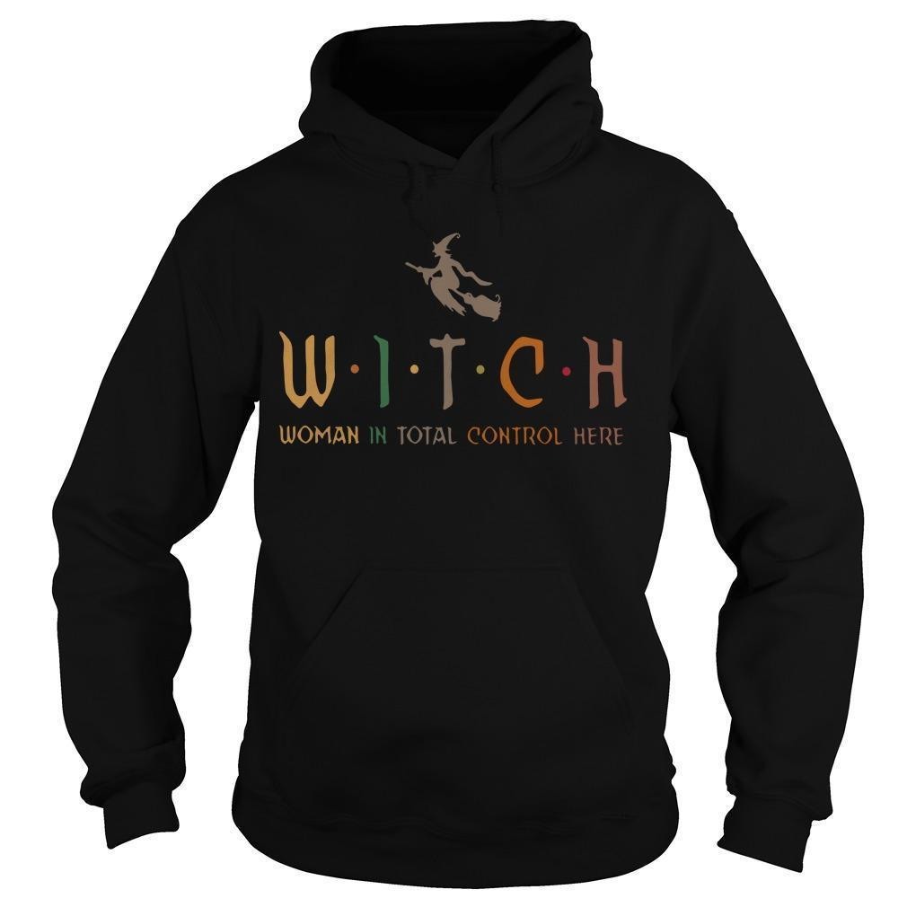 Witch Woman In Total Control Here Hoodie