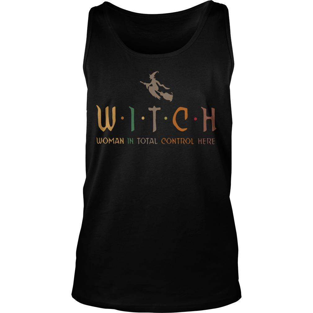 Witch Woman In Total Control Here Tank Top
