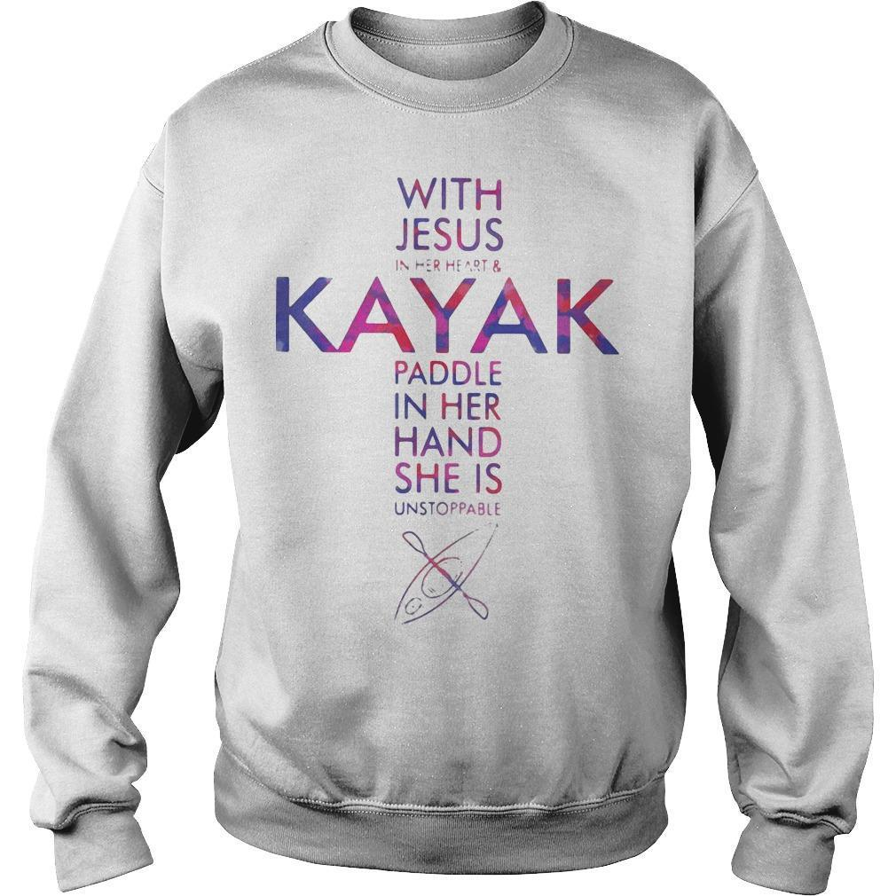 With Jesus In Her Heart And Kayak Paddle In Her Hand She Is Unstoppable Sweater