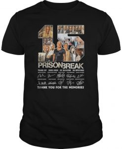 15 Years Of Prison Break 2005 2020 05 Seasons 90 Episodes Shirt
