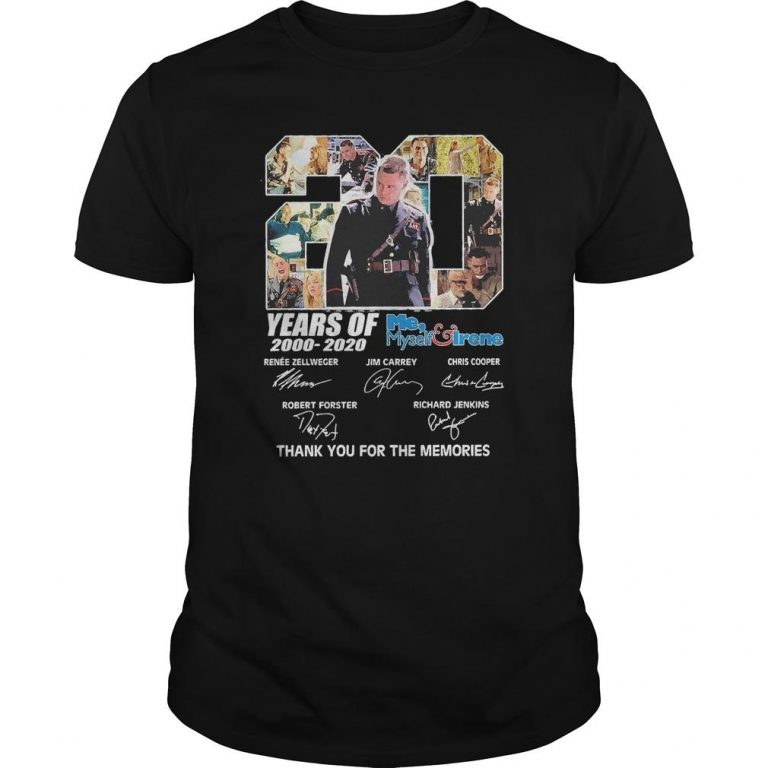 20 Years Of Me Myself Irene 2000 2020 Thank You For The Memories Shirt