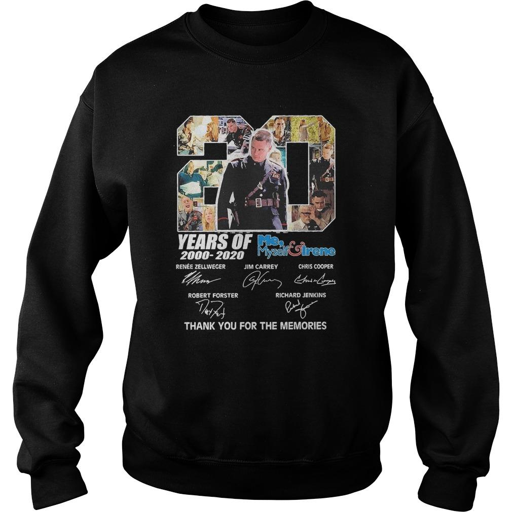 20 Years Of Me Myself Irene 2000 2020 Thank You For The Memories Sweater