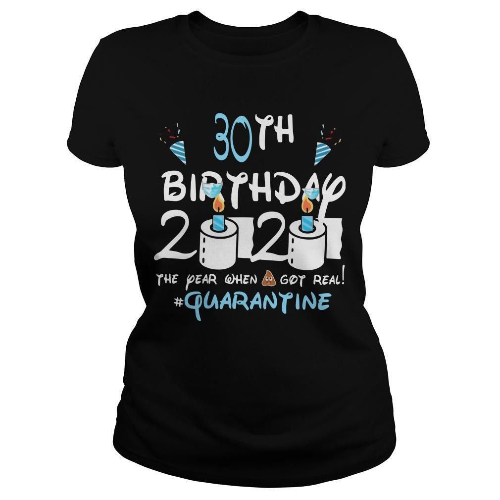 30th Birthday 2020 The Year When Shit Got Real #quarantine Tank Top