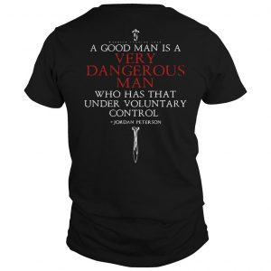 A Harmless Man Is Not A Good Man Shirt