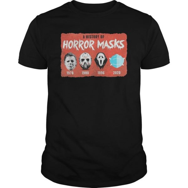 A History Of Horror Masks Shirt