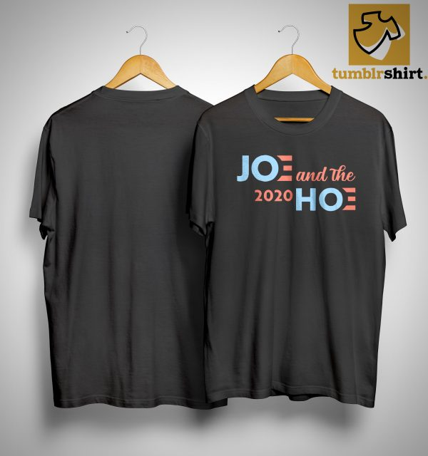 Amazon Joe And The Hoe 2020 Shirt