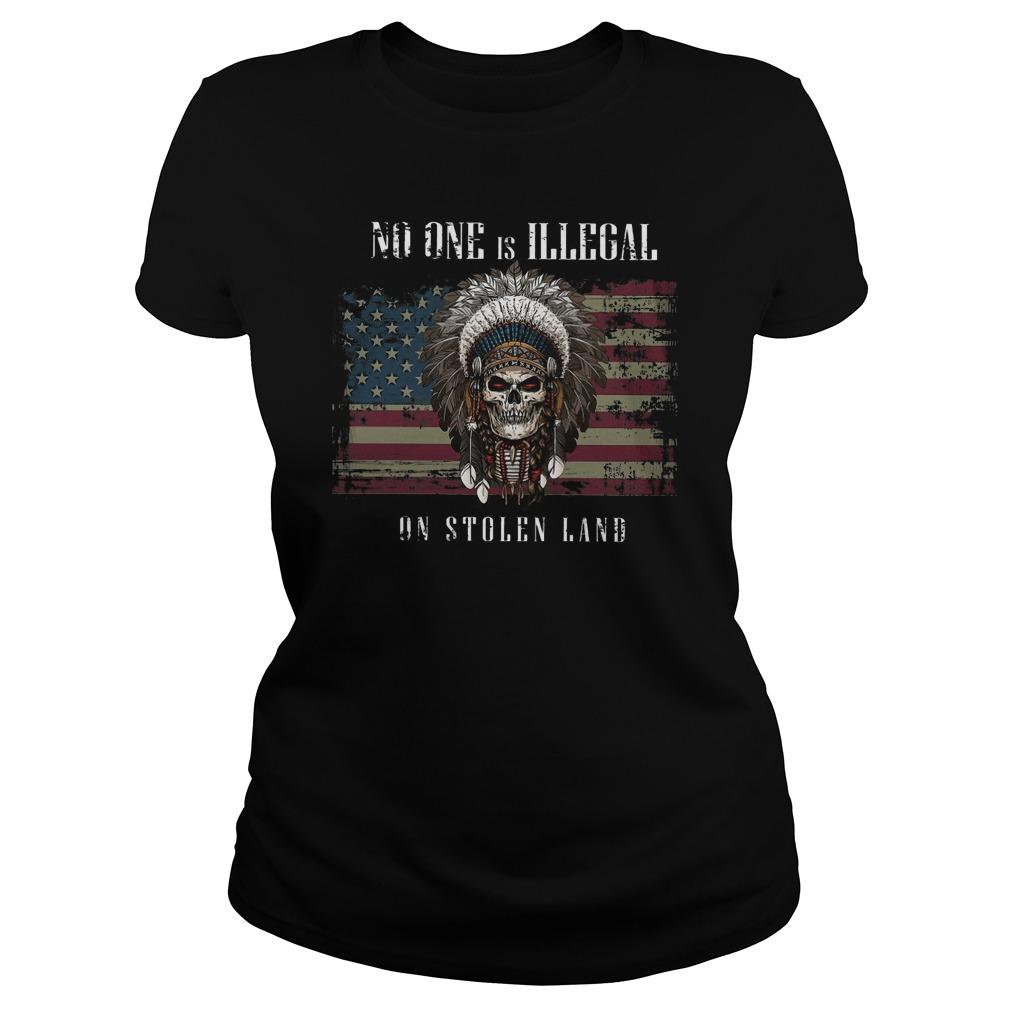 American Flag No One Is Illegal On Stolen Land Longsleeve