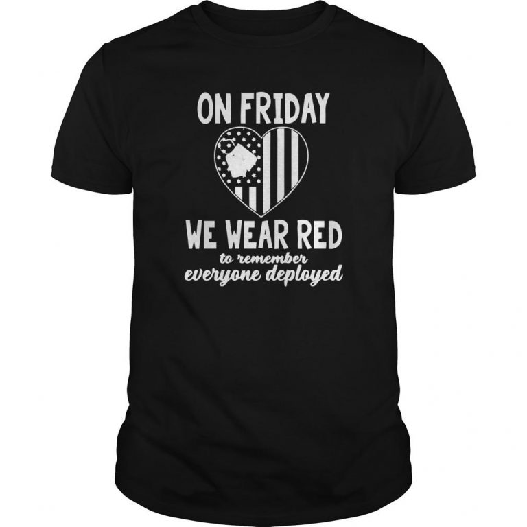 American Flag On Friday We Wear Red To Remember Everyone Deployed Shirt