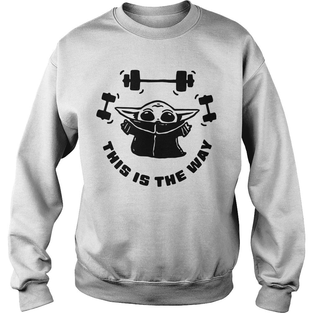 Baby Yoda Weightlifting This Is The Way Sweater