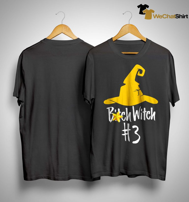 Bitch Witch #3 Shirt