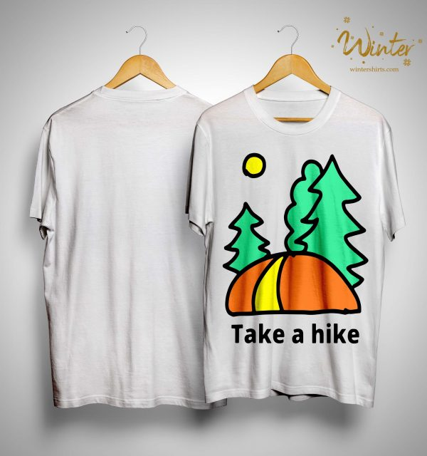 Camping Lover Take A Hike Shirt