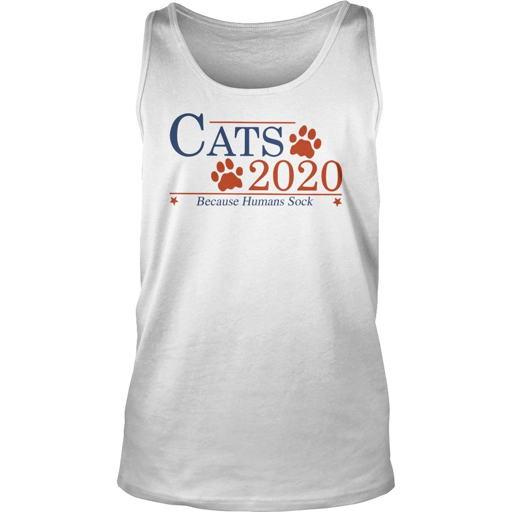 Cats 2020 Because Humans Suck Tank Top