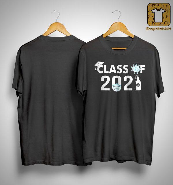 Covid 19 Class Of 2021 Shirt