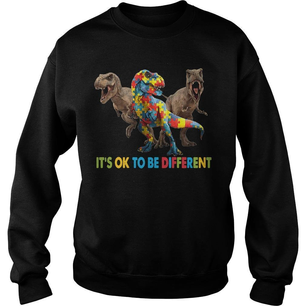 Dinosaur Autism It's Ok To Be Different Sweater
