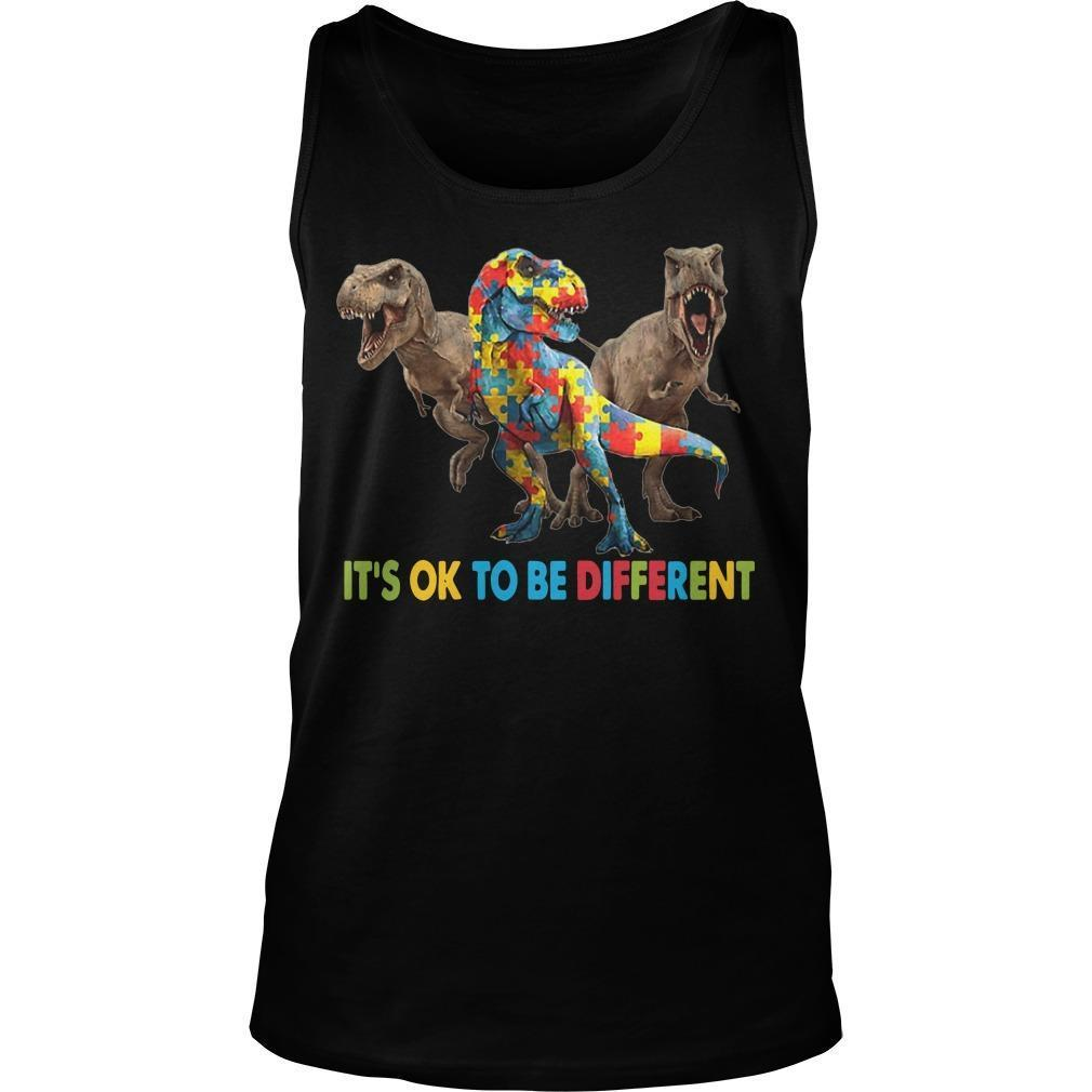 Dinosaur Autism It's Ok To Be Different Tank Top