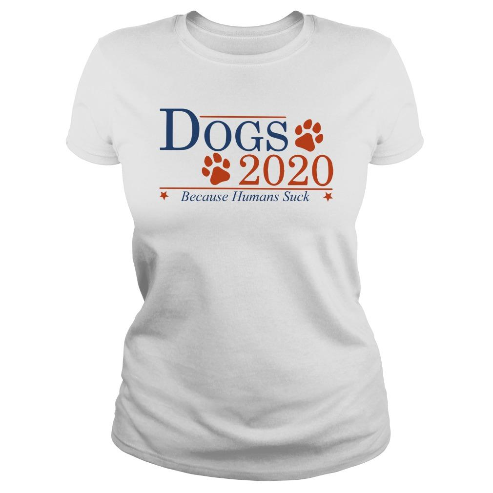 Dogs 2020 Because Humans Suck Longsleeve
