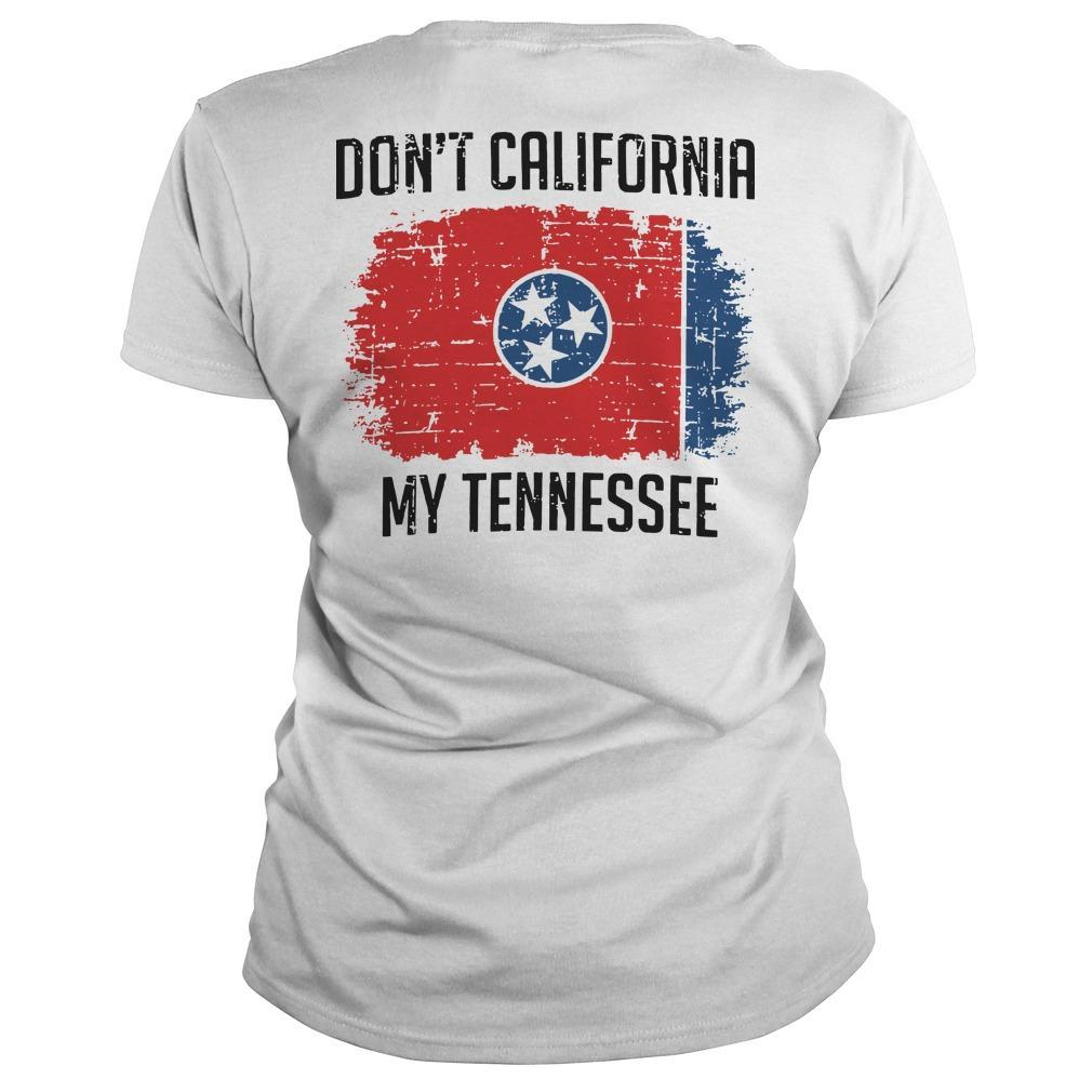Don't California My Tennessee Longsleeve