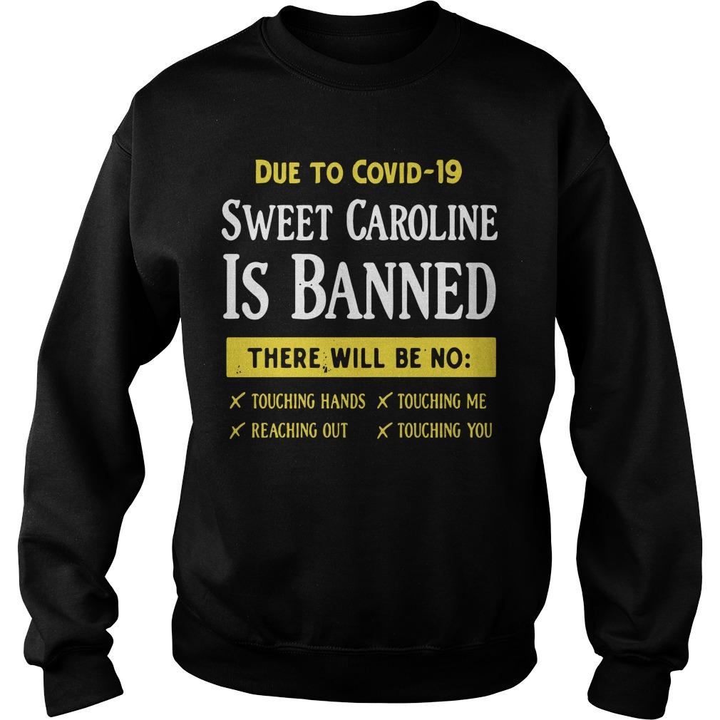 Due To Covid 19 Sweet Caroline Is Banned There Will Be No Sweater