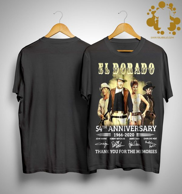 El Dorado 54th Anniversary 1966 2020 Thank You For The Memories Signatures Shirt