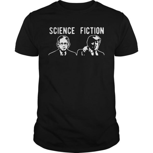 Fauci Vs Trump Science Fiction Shirt