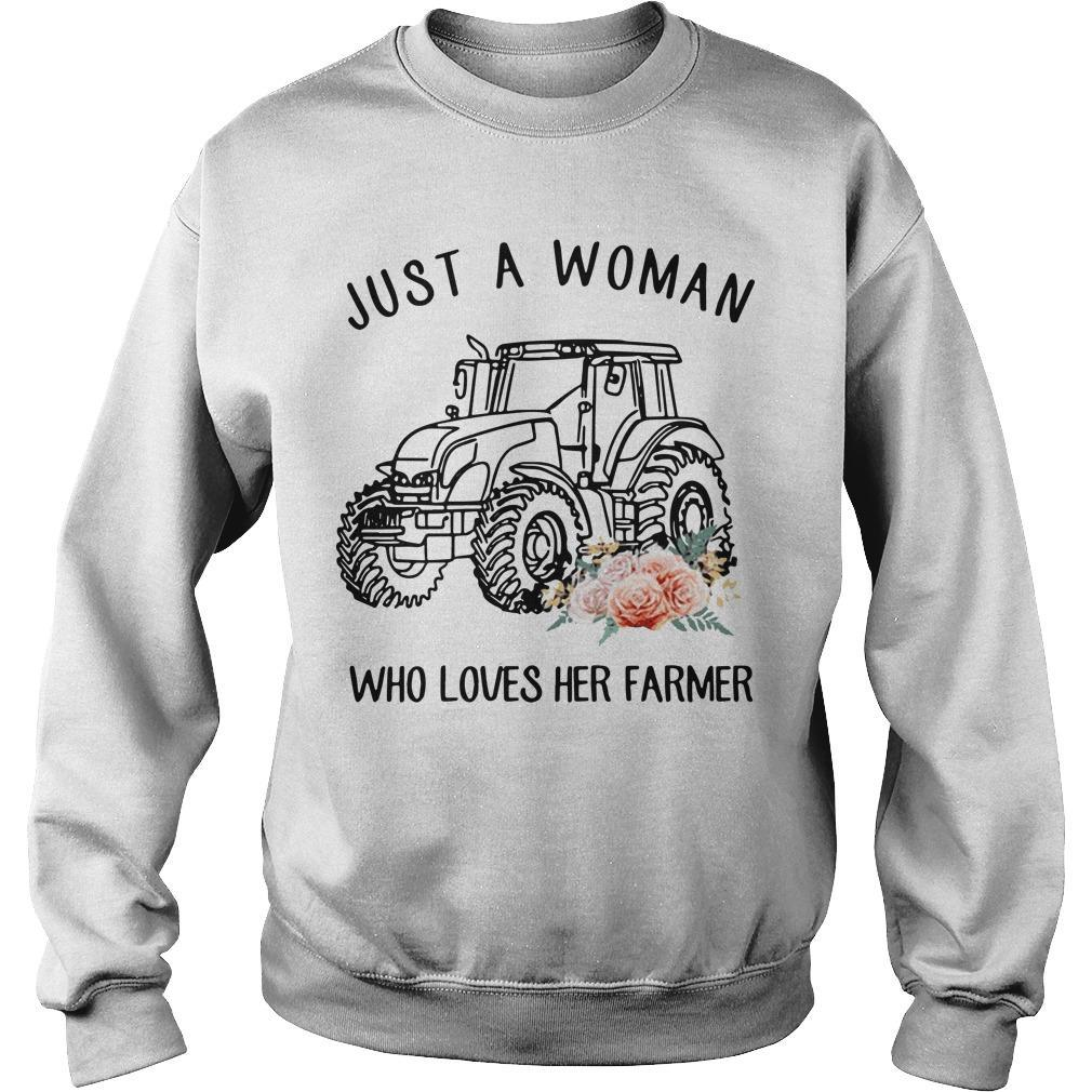 Flower Just A Woman Who Loves Her Farmer Sweater