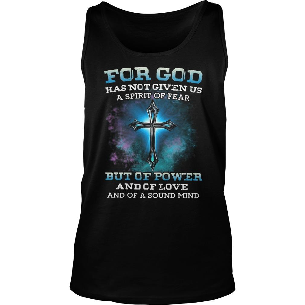 For God Has Not Given Us A Spirit Of Fear But Of Power Tank Top