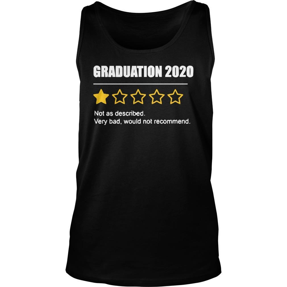 Graduation 2020 Not As Described Very Bad Would Not Recommend Tank Top