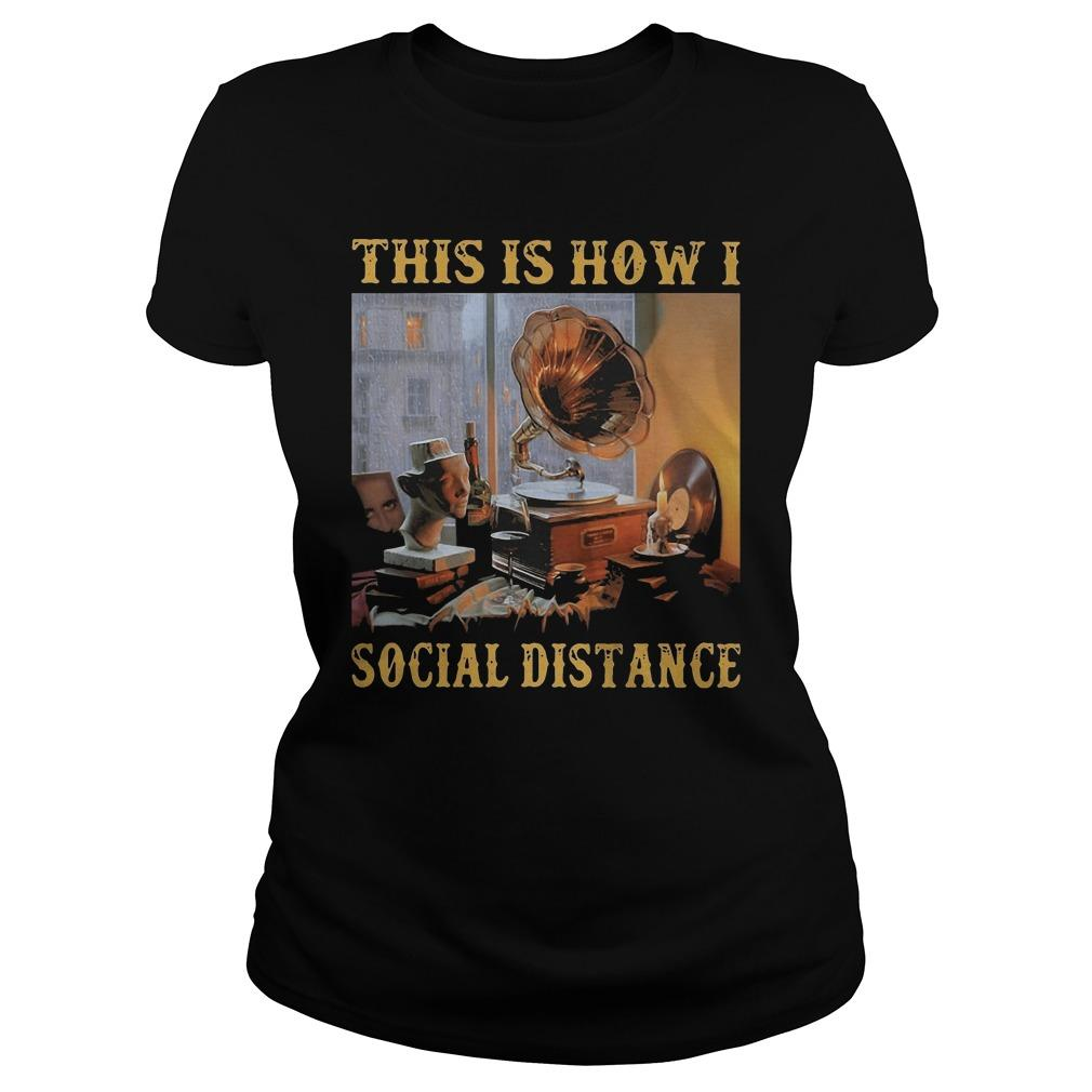 Gramophone This Is How I Social Distance Longsleeve