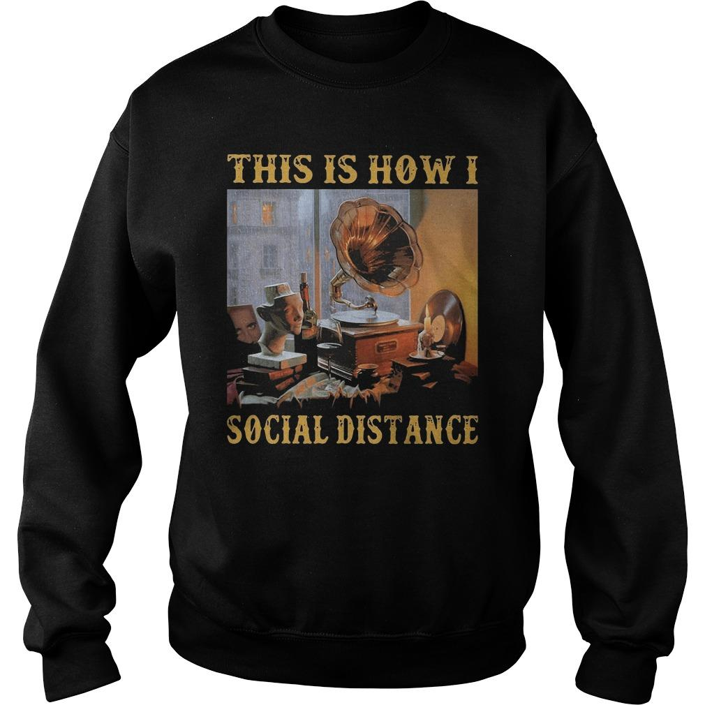 Gramophone This Is How I Social Distance Sweater