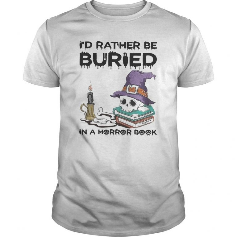 Halloween I'd Rather Be Buried In A Horror Book Shirt