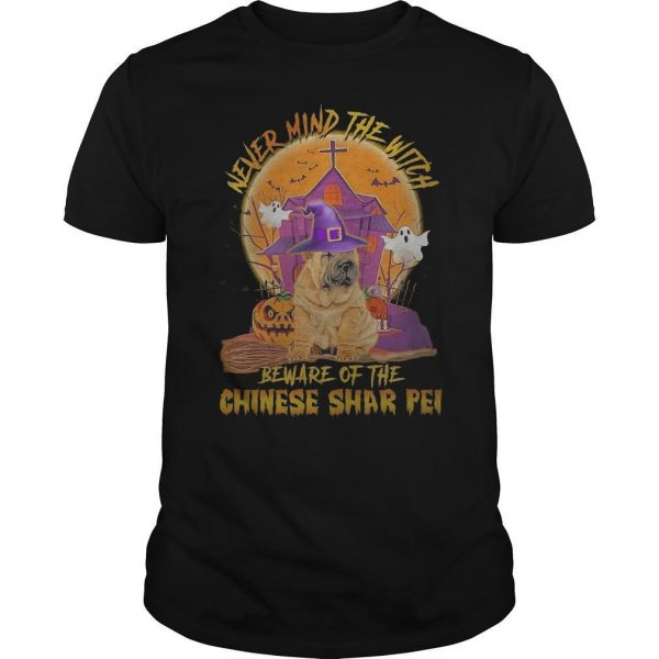 Halloween Never Mind The Witch Beware Of The Chinese Shar Pei Shirt